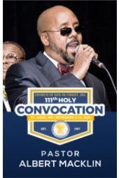 111th Holy Convocation   Pastor Albert Macklin