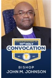 111th Holy Convocation | Bishop John M. Johnson