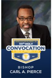 111th Holy Convocation | Bishop Carl A. Pierce, Sr.