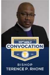 111th Holy Convocation | Bishop Terence P. Rhone, MD