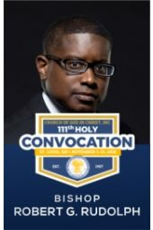 111th Holy Convocation | Bishop Robert G. Rudolph