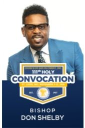 111th Holy Convocation | Bishop Don Shelby