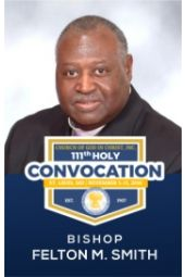 111th Holy Convocation | Bishop Matthew M. Smith, Jr.