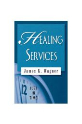 Healing Services: Just In Time