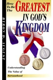 How To Be The Greatest In God's Kingdom