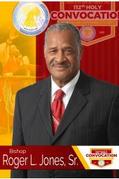 112th Holy Convocation | Bishop Roger L. Jones