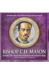 Bishop C. H. Mason's Homegoing Celebration [CD]
