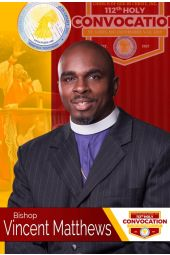 112th Holy Convocation | Bishop Vincent Matthews