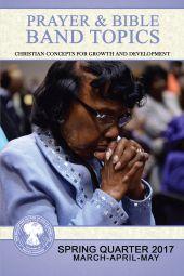 Prayer & Bible Band Topics: SPQ 2017 (Mar-May) [eBook]