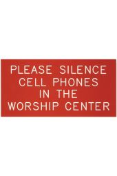 Sign | Please Silence Cell Phone in the Worship Center (Red)