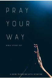Pray Your Way Bible Study Set