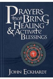 Prayers that Bring Healing & Activate Blessings