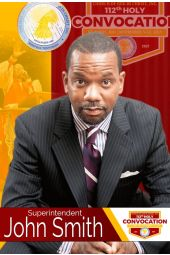 112th Holy Convocation | Supt. John Smith