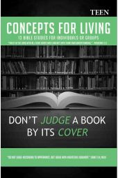 Concepts for Living | Teen: Don't Judge A Book By Its Cover