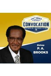 109th Holy Convocation | Bishop P. A. Brooks