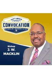 109th Holy Convocation | Bishop J. W. Macklin