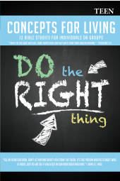 Concepts for Living | Teen: Do The Right Thing