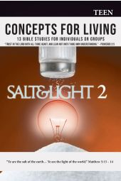 Concepts For Living | Teen: Salt and Light 2