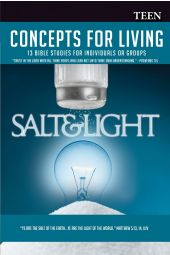 "Concepts For Living | Teen: ""Salt & Light"""