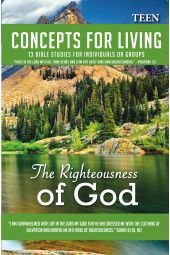 "Concepts for Living | Teen ""The Righteousness of God"""