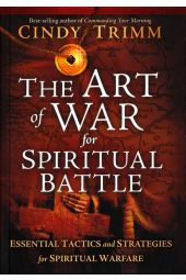 The Art of War for Spiritual Battle: Essential Tactics and Strategies for Spiritual Warfare