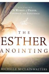 The Esther Anointing