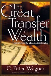 The Great Transfer of Wealth: Financial Release for Advancing God's Kingdom