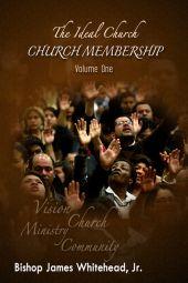 The Ideal Church Series | Church Membership [eBook]