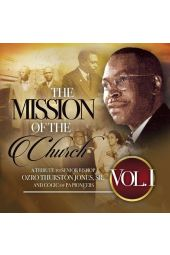 The Mission of the Church, Vol. 1 [CD]: A Tribute to Senior Bishop Ozro Thurston Jones, Sr. and COGIC of PA Pioneers