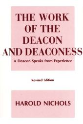 The Work Of The Deacon And Deaconess