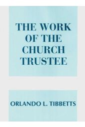 The Work Of The Church Trustee