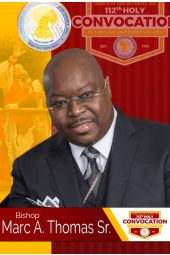 112th Holy Convocation | Bishop Marc A. Thomas, Sr.