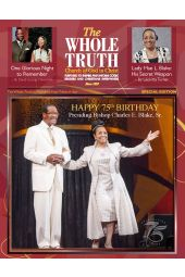 The Whole Truth Magazine (Individual Issue) Special Edition Bishop Charles E. Blake, Sr.