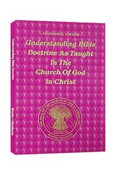 Understanding Bible Doctrine