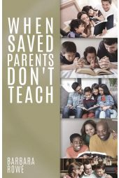 When Saved Parents Don't Teach