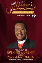 69th Women's International Convention | Bishop Charles E. Blake, Sr.