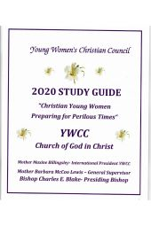 "Young Women's Christian Council Study Guide 2020: ""Christian Young Women Preparing for Perilous Times"""