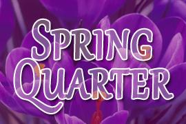 Spring Quarter