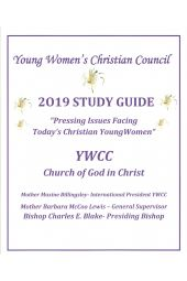 "Young Women's Christian Council Study Guide 2019: ""Pressing Issues Facing Today's Christian Young Women"""