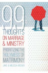 99 Thoughts on Marriage & Ministry