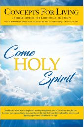 "Concepts for Living | Adult ""Come Holy Spirit"""