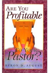 Are You Profitable To Your Pastor?
