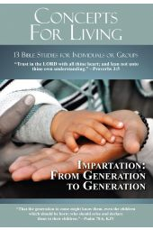 "Concepts for Living | Adult ""Impartation: From Generation to Generation"""