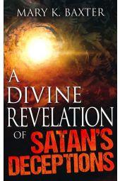 Divine Revelation Of Satans Deceptions