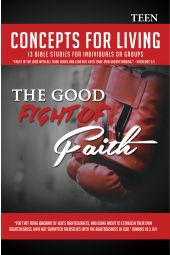 """Concepts for Living   Teen """"The Good Fight of Faith"""" [eBook]"""