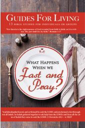 """Guides for Living   """"What Happens When We Fast and Pray"""" [eBook]"""