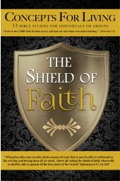 """Concepts for Living   Adult """"The Shield Of Faith"""" [eBook]"""