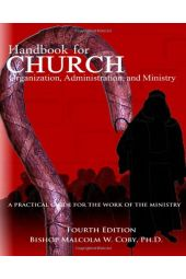 Handbook for Church Organization Administration and Ministry