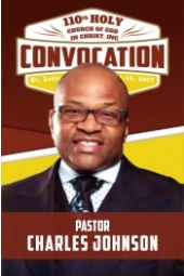 110th Holy Convocation   Pastor Charles Johnson