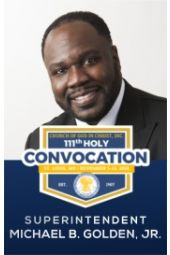 111th Holy Convocation | Supt. Michael Golden, Jr.